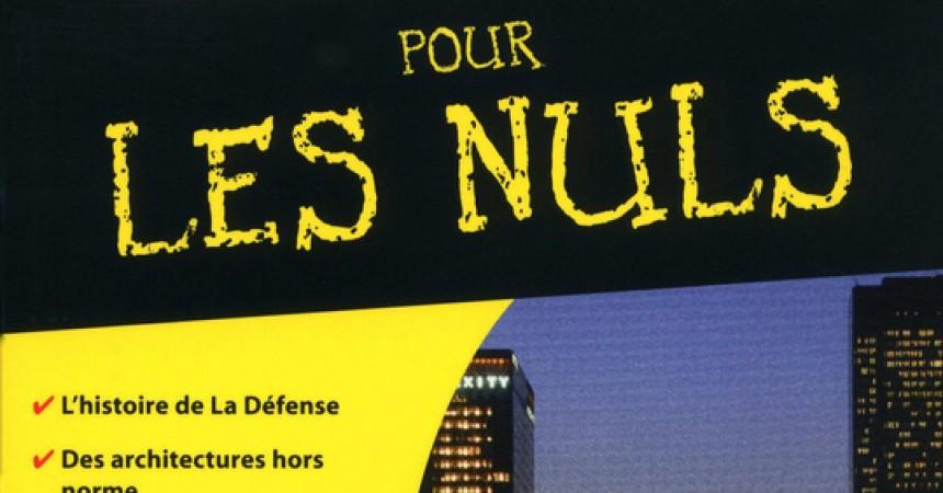 La Défense aussi «Pour les Nuls»