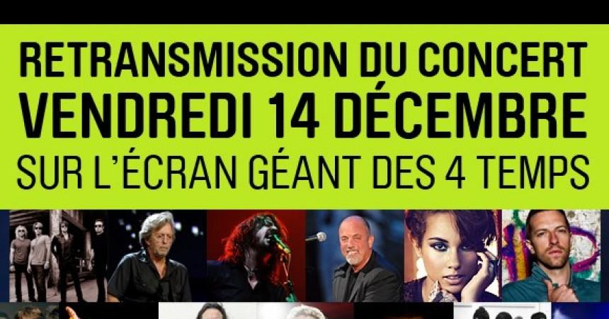 12-12-12 : le concert évènement retransmis sur l'écran géant des Quatre Temps