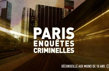 Paris Enquète Criminelles