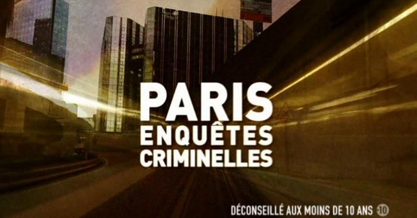 Paris Enquète Criminelles