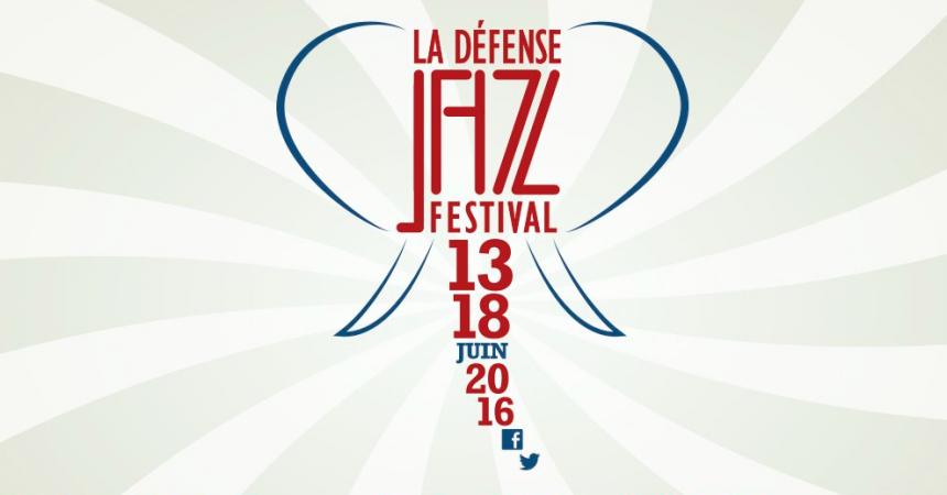 La Défense Jazz Festival 2016 : retrouvez la programmation complète